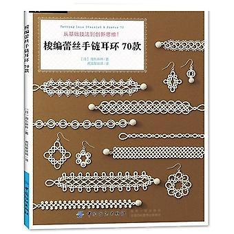 Tatting Lace Bracelet Pierce Boucle d'oreille 70 Crochet Knitting Weaving Tutorial Book