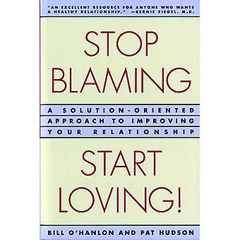 وقف اللوم -- بدء المحبة! - نهج موجه نحو الحل improvi