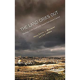 The Land Cries Out by Salim J Munayer - 9781498213868 Book