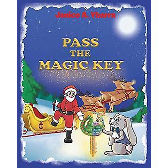 Pass the Magic Key by Janice a Ybarra - 9781643000985 Book