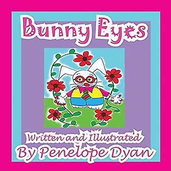 Bunny Eyes by Penelope Dyan - 9781935630678 Book