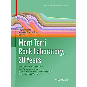 Mont Terri Rock Laboratory - 20 Years - Two Decades of Research and Ex