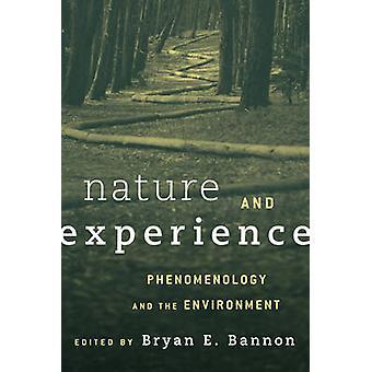 Nature Amp Experience Phenomenolcb Phenomenology and the Environment