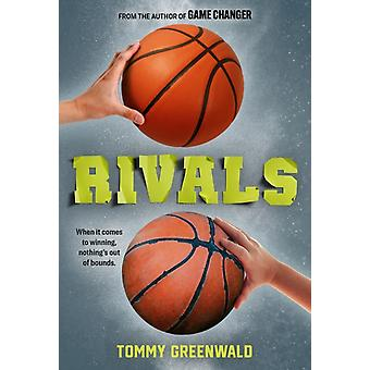 Rivals by Tommy Greenwald