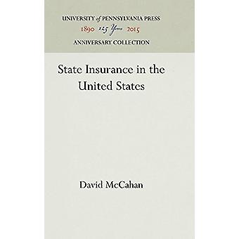 State Insurance in the United States by David McCahan - 9781512813142