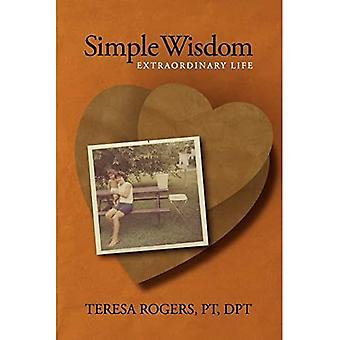 Simple Wisdom Extraordinary Life