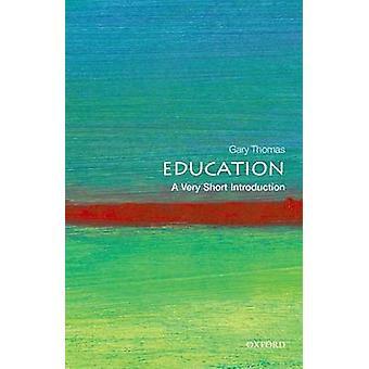 Education: A Very Short Introduction