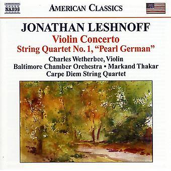 J. Leshnoff - Jonathan Leshnoff: Violin Concerto; String Quartet No. 1 Pearl German [CD] USA import