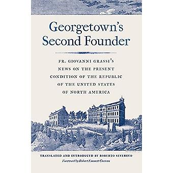 Georgetowns Second Founder by Giovanni Grassi