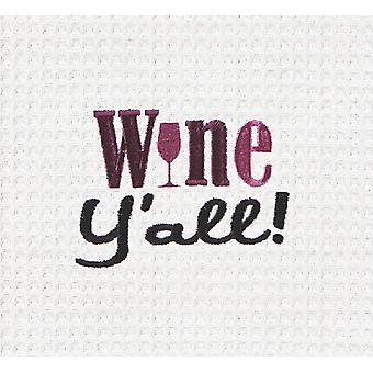 Wine Yall Embroidered Waffle Weave 27 Inch Kitchen Dish Towel
