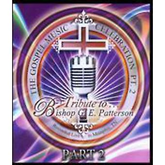 Tribute to Bishop G E Patterson Pt 2 [DVD] USA import