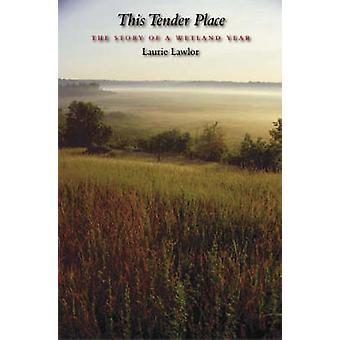 Detta anbud plats - historien om en våtmark år av Laurie Lawlor - 978