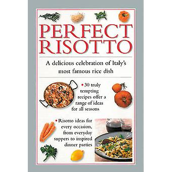 Täydellinen Risotto - herkullinen juhla Italian kuuluisimmista riisi