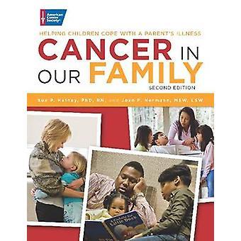 السرطان في أسرتنا-مساعدة الأطفال على التعامل مع (مرض أحد الوالدين