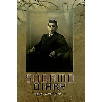 Sugamo Diary by Ryoichi Sasakawa - Ken Hijino - 9781849040525 Book