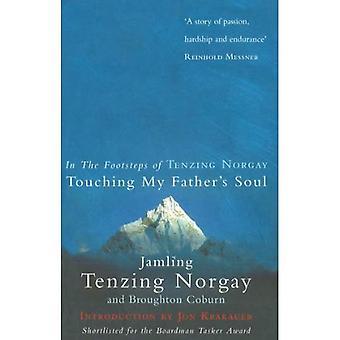 Att röra min fars själ: I fotspåren av Tenzing Norgay