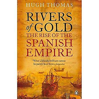 Floder af guld: stigningen i det spanske imperium