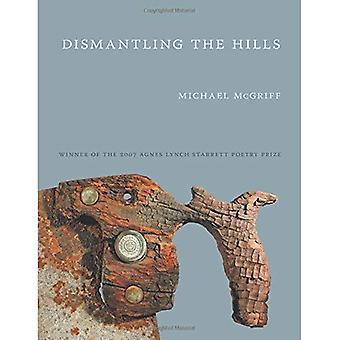 Ontmanteling van de heuvels (Pitt poëzie serie)
