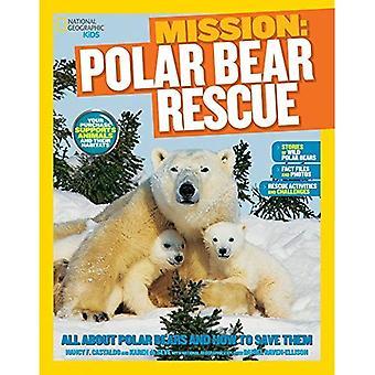 Missione di salvataggio degli animali: orsi polari (Ng bambini missione: Animal Rescue)