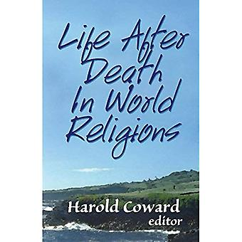 Livet efter döden i världsreligionerna (tro möter tro)