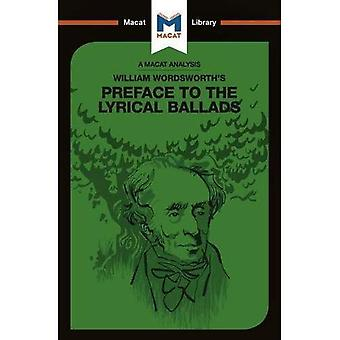 William Wordsworth's Preface� to The Lyrical Ballads (The Macat Library)