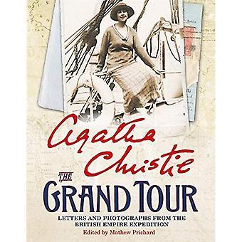 Il Grand Tour: Lettere e fotografie dall'Impero britannico spedizione 1922