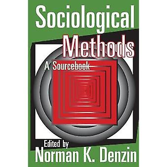 Sociologische methoden A Sourcebook door Denzin & Norman K.