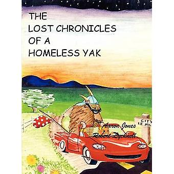 The Lost Chronicles of A Homeless Yak by Lycknell & Robert