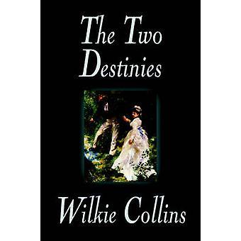 De twee lot door Wilkie Collins Fiction door Collins & Wilkie