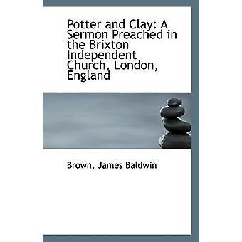 Potter ja Clay saarna saarnasi Brixton itsenäinen seurakunta London England on Baldwin & Brown & James