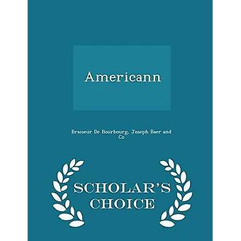 أميريكان العلماء الطبعة اختيار طريق بوربورج دي & براسير