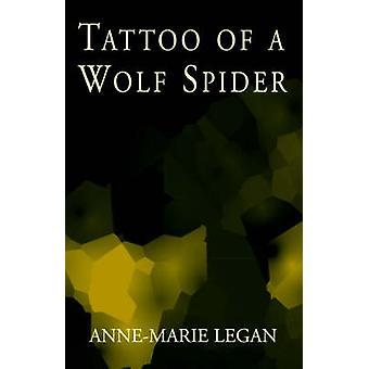 Tattoo von einer Wolfspinne von Legan & AnneMarie