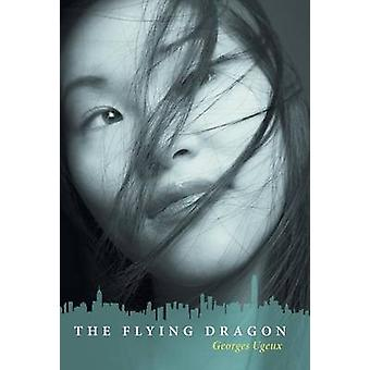 The Flying Dragon by Ugeux & Georges