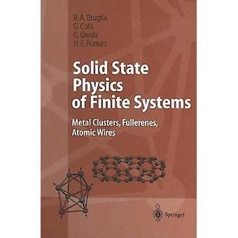 Fisica dello stato solido del metallo di sistemi finiti cluster fullereni atomico fili di Broglia & R.A.