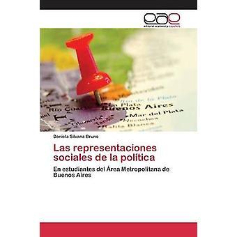 Las representaciones sociales de la poltica de Bruno Daniela Silvana