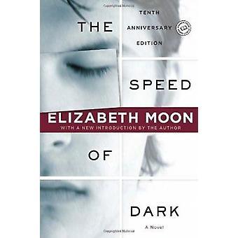 The Speed of Dark (Ballantine Reader's Circle) Book