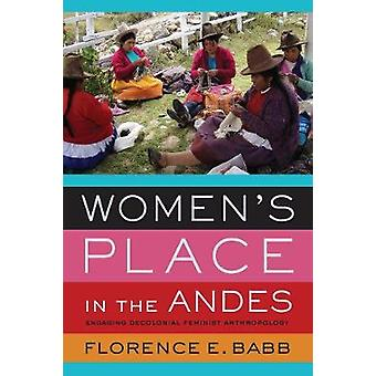 Women's Place in the Andes - Engaging Decolonial Feminist Anthropology