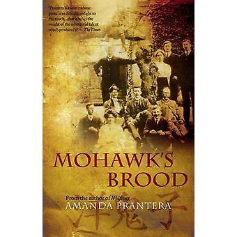 Mohawk's Brood by Amanda Prantera - 9780704373426 Book