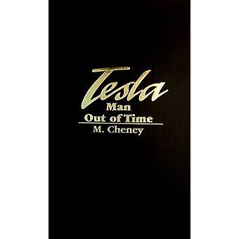 Tesla - Man out of Time by Margaret Cheney - 9780848821371 Book