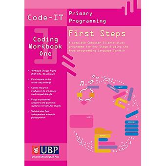 Code-IT Workbook - First Steps in Programming Using Scratch by Phil Ba