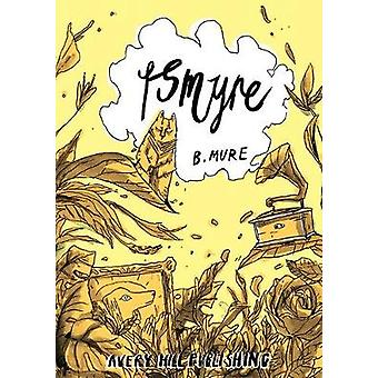 Ismyre by B. Mure - 9781910395349 Book