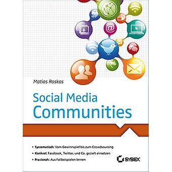 Social Media Communities by Matias Roskos - 9783527760268 Book