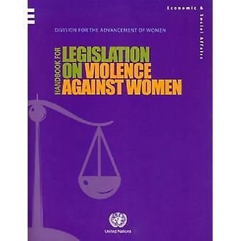 Handbook for Legislation on Violence Against Women - 9789211302905 Bo