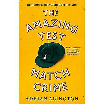 Niesamowite przestępczości Test Match
