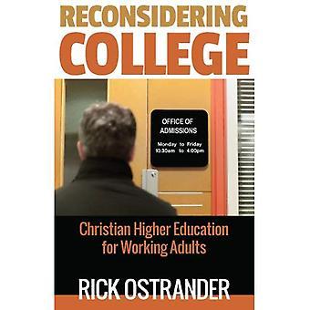 Uudelleenharkitseminen College: kristillinen korkeakoulutus Työaikuisille