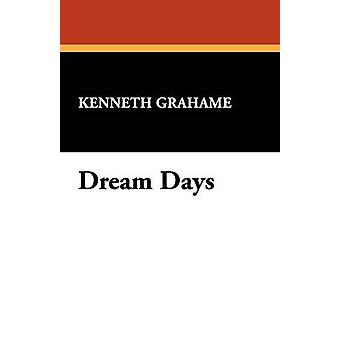 Dream Days by Grahame & Kenneth