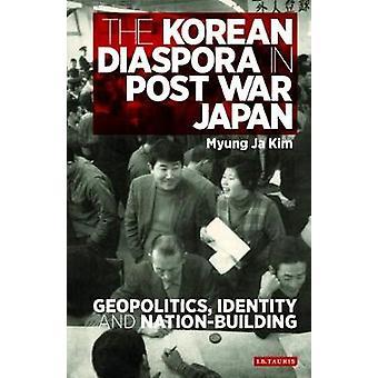 Korean Diaspora in Post War Japan by Myung Ja Kim