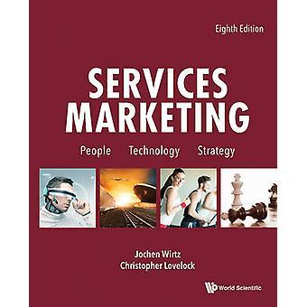 Services Marketing People Technology Strategy Eighth Edi by Jochen Wirtz