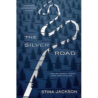 Silver Road by Stina Jackson
