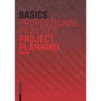 Basics Project Planning by Hartmut Klein